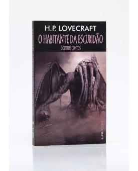 O Habitante da Escuridão e Outros Contos | Edição de Bolso | H. P. Lovecraft