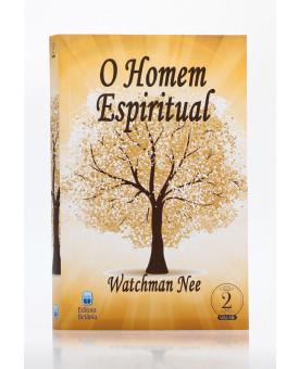 O Homem Espiritual | Vol. 2 | Watchman Nee
