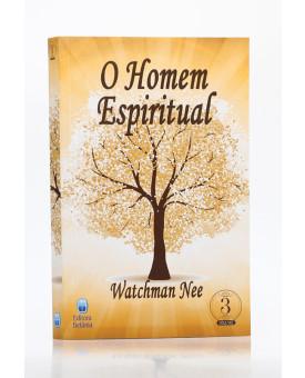 O Homem Espiritual | Vol. 3 | Watchman Nee