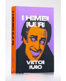 O Homem Que Ri | Victor Hugo