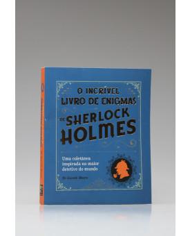 O Incrível Livro de Enigmas de Sherlock Holmes | Dr Gareth Moore | Pé da Letra