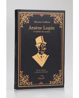 Arsène Lupin   O Ladrão de Casaca   Maurice Leblanc