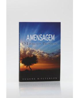 A Mensagem | O Livro da Promessa | Eugene H. Peterson