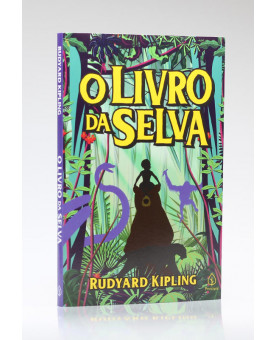 O Livro da Selva | Rudyard Kipling