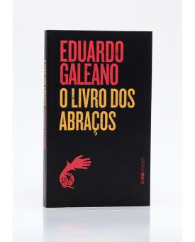 O Livro dos Abraços | Edição de Bolso | Eduardo Galeano