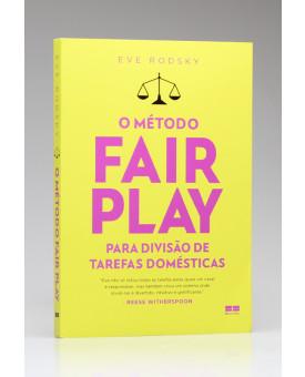 O Método Fair Play Para Divisão de Tarefas Domésticas | Eve Rodsky