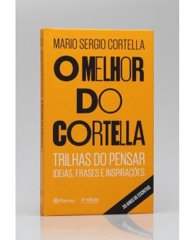 O Melhor do Cortella | Mario Sergio Cortella