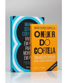 Kit 2 Livros | O Melhor de Cortella | Vol. 2 | Mario Sergio Cortella