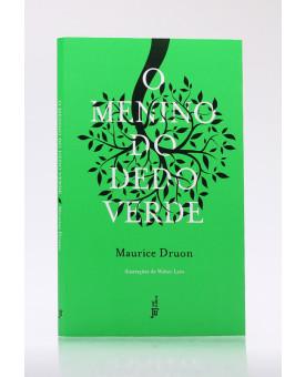 O Menino do Dedo Verde | Maurice Druon