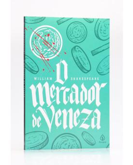 O Mercador de Veneza | William Shakespeare