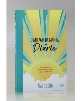 O Milagre da Manhã Diário | Hal Elrod