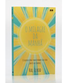 O Milagre da Manhã | Hal Elrod