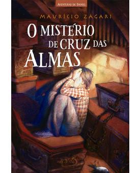 O Mistério de Cruz das Almas | Maurício Zagári
