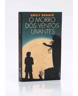 O Morro dos Ventos Uivantes | Edição de Bolso | Emily Brontë