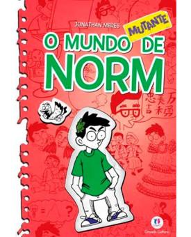 O Mundo de Norm | O Mundo Mutante de Norm Vol. 3 | Jonathan Meres
