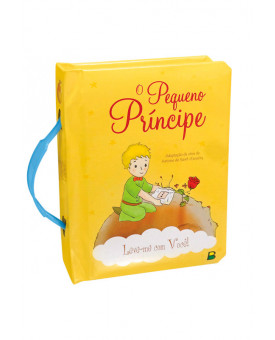 Leve-me Com Você! | O Pequeno Príncipe | Ruth Marschalek