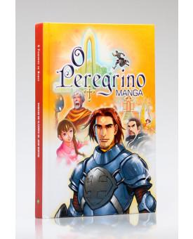 O Peregrino | Mangá | Capa Dura | John Bunyan