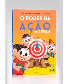 O Poder da Ação Para Crianças | Paulo Vieira e Mauricio de Sousa