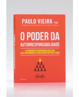 O Poder da Autorresponsabilidade | Paulo Vieira