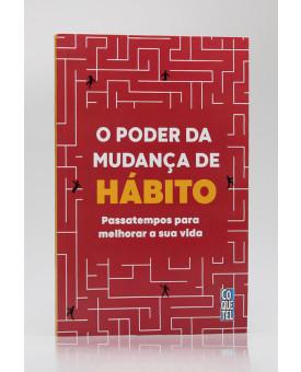 O Poder da Mudança de Hábito | Ediouro