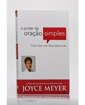 O Poder da Oração Simples | Joyce Meyer