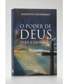 O Poder de Deus Para a Salvação | Augustus Nicodemus