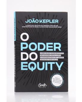 O Poder do Equity | João Kepler