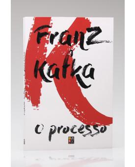 O Processo | Franz Kafka | Pé da Letra