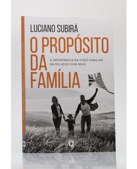 O Propósito da Família | Luciano Subirá