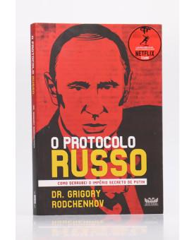 O Protocolo Russo   Dr. Grigory Rodchenkov