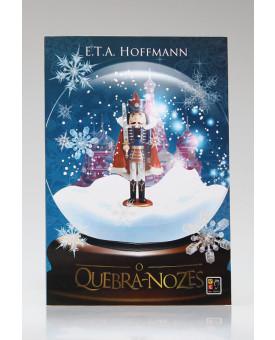 O Quebra-Nozes | E. T. A. Hoffmann | Capa Soldadinho