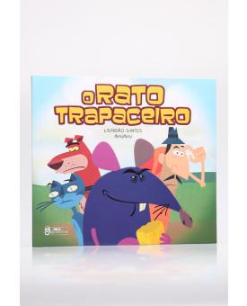 O Rato Trapaceiro   Lisandro Santos