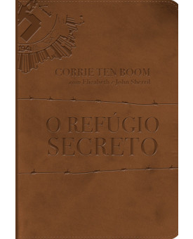O Refúgio Secreto | Corrie ten Boom