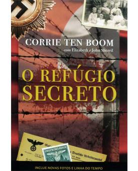 O Refúgio Secreto | Nova Versão | Capa Dura