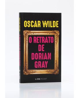 O Retrato de Dorian Gray | Edição de Bolso | Oscar Wilde