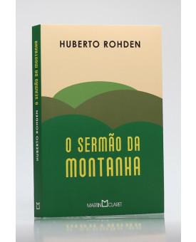 O Sermão da Montanha | Huberto Rohden