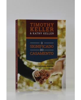 Devocional | O Significado do Casamento | Timothy Keller & Kathy Keller