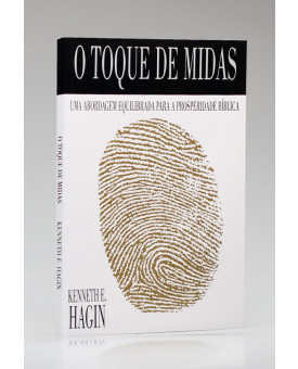 O Toque de Midas | Kenneth E. Hagin