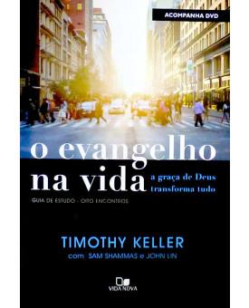 O Evangelho na Vida | Guia de Estudo | Timothy Keller