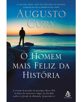 O Homem mais Feliz da História | Augusto Cury