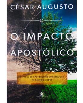 O Impacto Apostólico | César Augusto