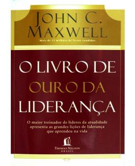O Livro de Ouro da Liderança | John C. Maxwell