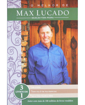 O Melhor De Max Lucado | Seleção Vida Plena