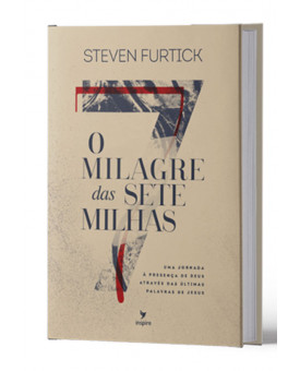 O Milagre das 7 Milhas | Steven Furtick