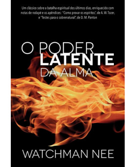 O Poder Latente da Alma | Watchman Nee