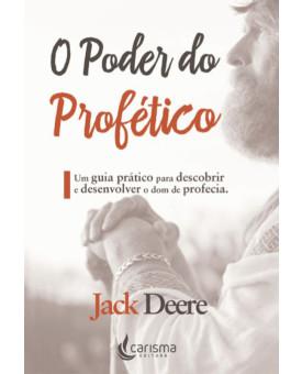 O Poder do Profético | Jack Deere