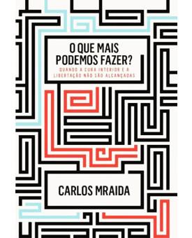 O Que Mais Podemos Fazer? | Carlos Mraida