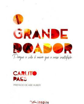 O Grande Doador | Carlito Paes