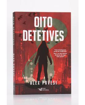 Oito Detetives   Alex Pavesi