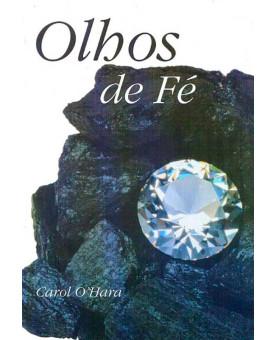 Olhos De Fé | Carol O'Hara